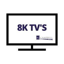 8K TV's